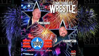 STW #224: WWE Great American Bash 2005