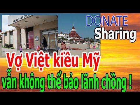 Vợ Việt Kiều Mỹ vẫn kh,ô,ng th,ể bảo lãnh chồng !