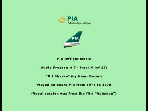 PIA Pakistani Inflight Music (07.06) - Dil Dharke (by Nisar Bazmi) - Instrumental
