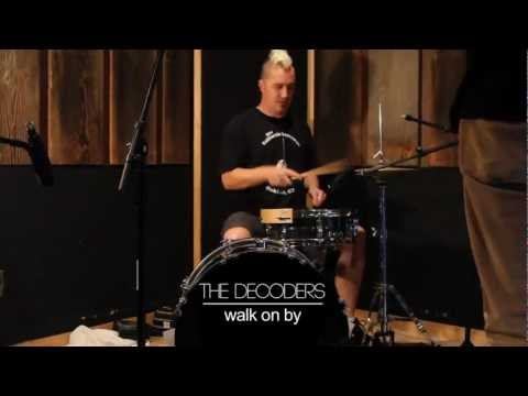 VIDEO PREMIERE: The Decoders Vol. 2 EPK Series (Part 1 - Walk On By)