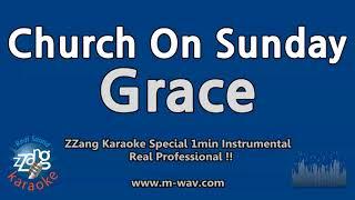 Grace-Church On Sunday (1 Minute Instrumental) [ZZang KARAOKE]
