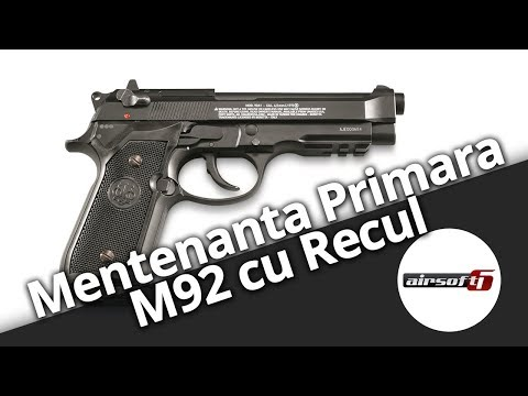 Airsoft6: Tutorial DIY Mentenanta Primara Pistol cu Recul Platforma M92
