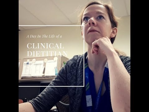Day In The Life Of A Clinical Dietitian