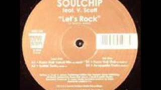 soulchip- lets rock(tom novy Vs eniac mix)