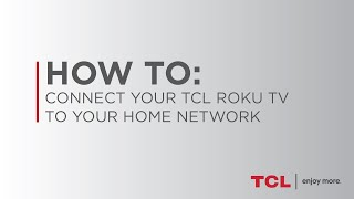 How to Connect Your TCL Roku TV to Wi-Fi