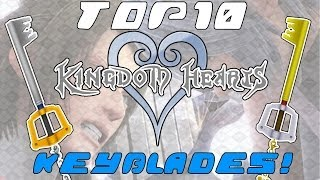 Top 10 Kingdom Hearts Keyblades