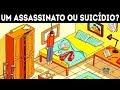 9 Charadas de Detetives e Enigmas de Assassinato Que Apenas Os Mais Inteligentes Responderão!