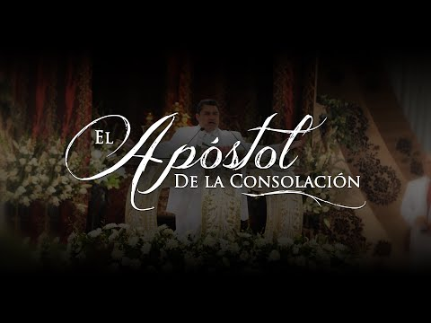 El Apóstol de la Consolación-LLDM
