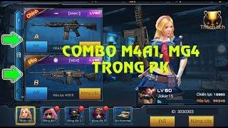 Chiến Dịch Huyền Thoại - Combo M4A1, MG4 trong PK