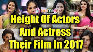 Height Of Actors And Actress Their Film In 2017 I Vijay I