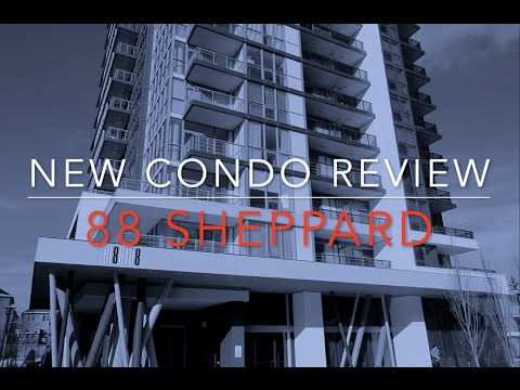 New Condo Review: 88 Sheppard in North York