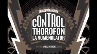 Kosmo Kino Plaza - Cycle VII : Orages mécaniques - La NomenKlaTur - Thorofon - Control