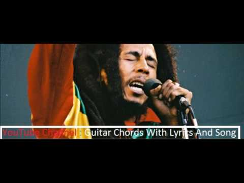 Three Little Birds - Bob Marley (Guitar Chords With Lyrics And Song)