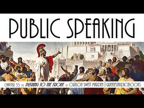 PUBLIC SPEAKING by Orison Swett Marden - AudioBook Chapter 33 | GreatestAudioBooks