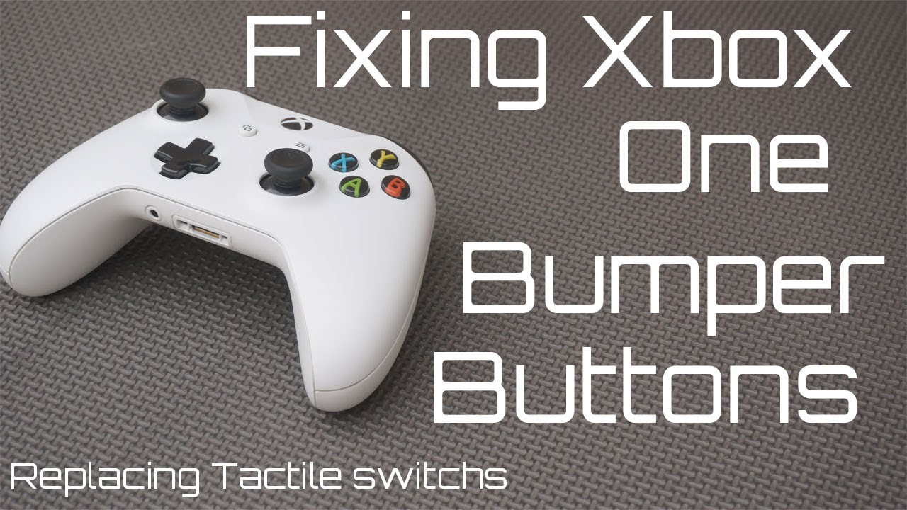 How to Fix Xbox One Bumper Buttons (LB, RB) Replacing Tactile Switches