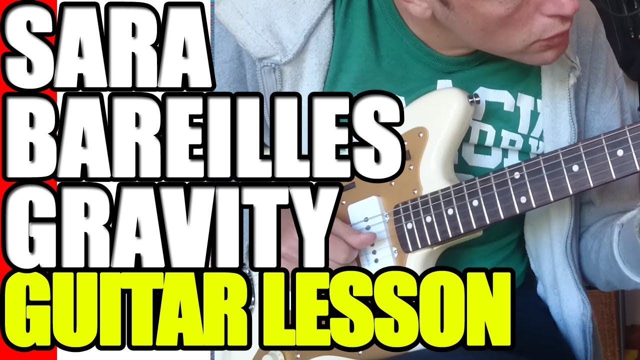 Sara bareilles gravity guitar lesson youtube sara bareilles gravity guitar lesson hexwebz Choice Image