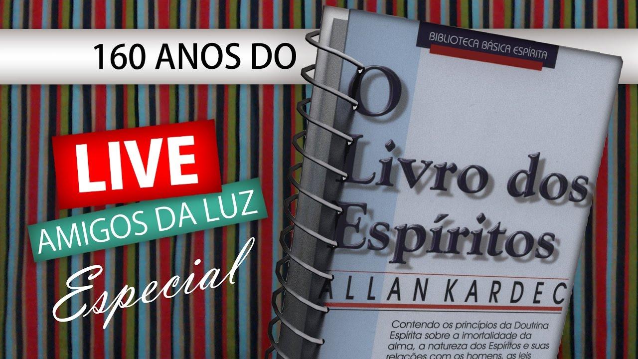 LIVE ESPECIAL - 160 ANOS DO LIVRO DOS ESPÍRITOS