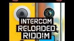 Intercom Reloaded Riddim (Instrumental Version)