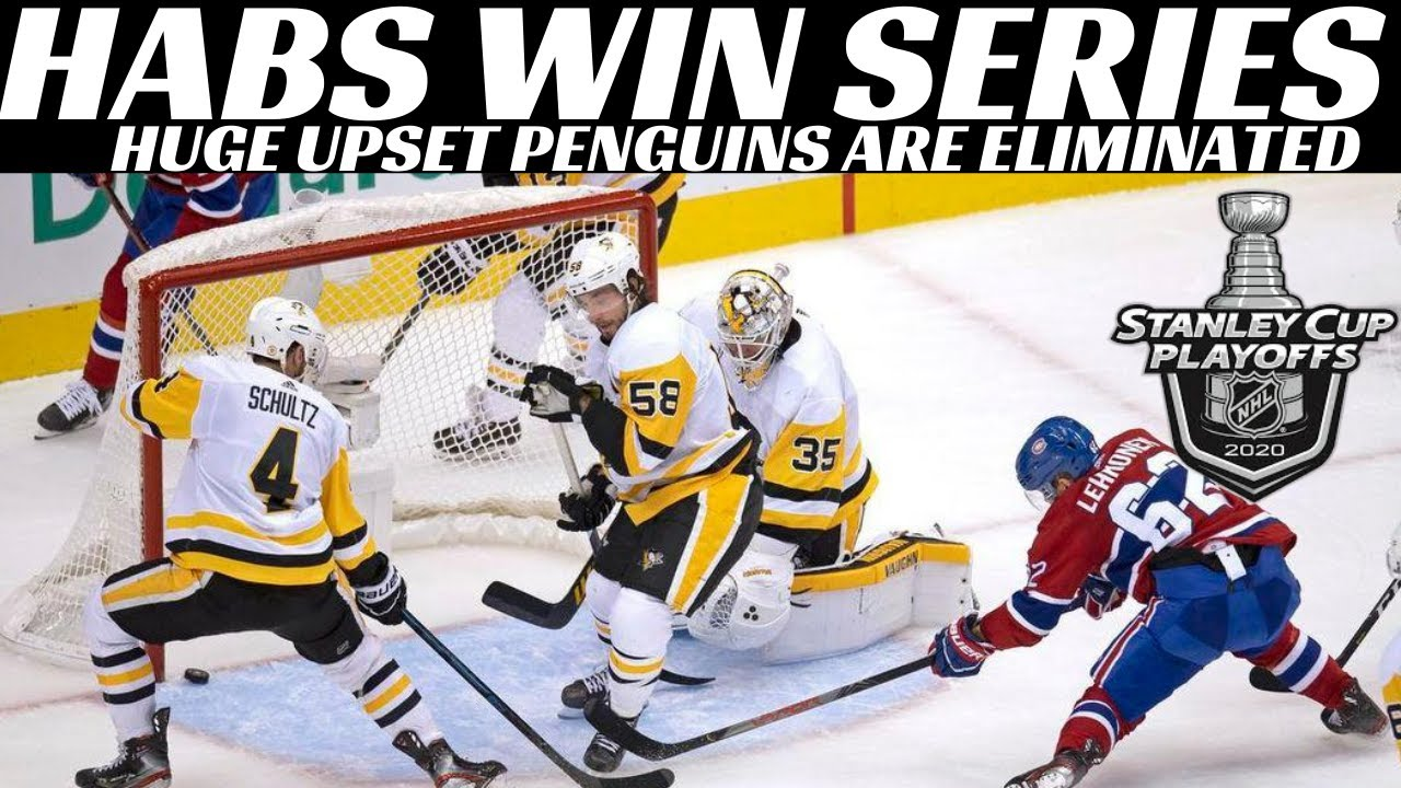 Habs Win & Eliminate Penguins - 2020 NHL Playoffs Review