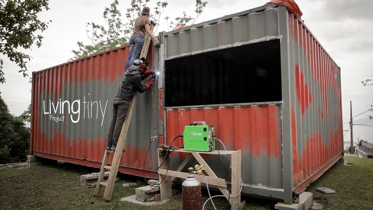Tiny Shipping Container House - Ep. 003 - Living Tiny Project - Container's Connection - YouTube