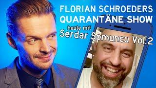Die Corona-Quarantäne-Show vom 05.04.2020 mit Florian & Serdar