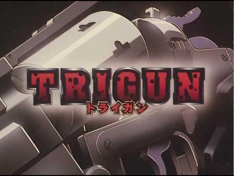 Trigun - Opening HD