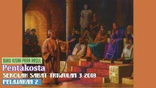 Sekolah Sabat Dewasa Triwulan 3 2018 Pelajaran 2 Pentakosta (ASI)