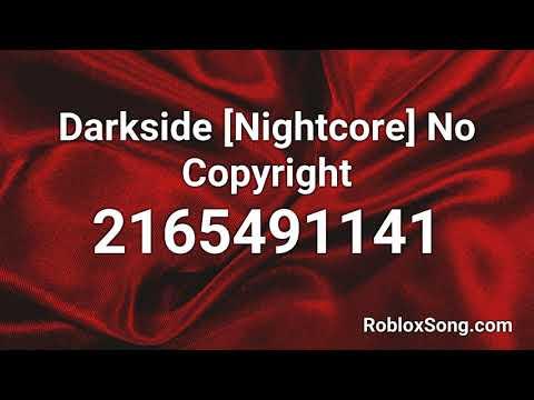 darkside-[nightcore]-no-copyright-roblox-id---music-code