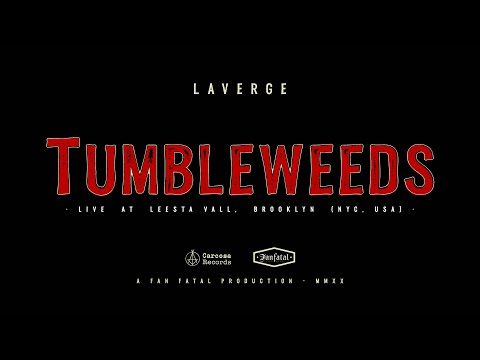 Laverge - Tumbleweeds (Live at Leesta Vall Sound Recordings) Direct to Vinyl.