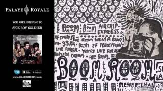 Watch Palaye Royale Sick Boy Soldier video