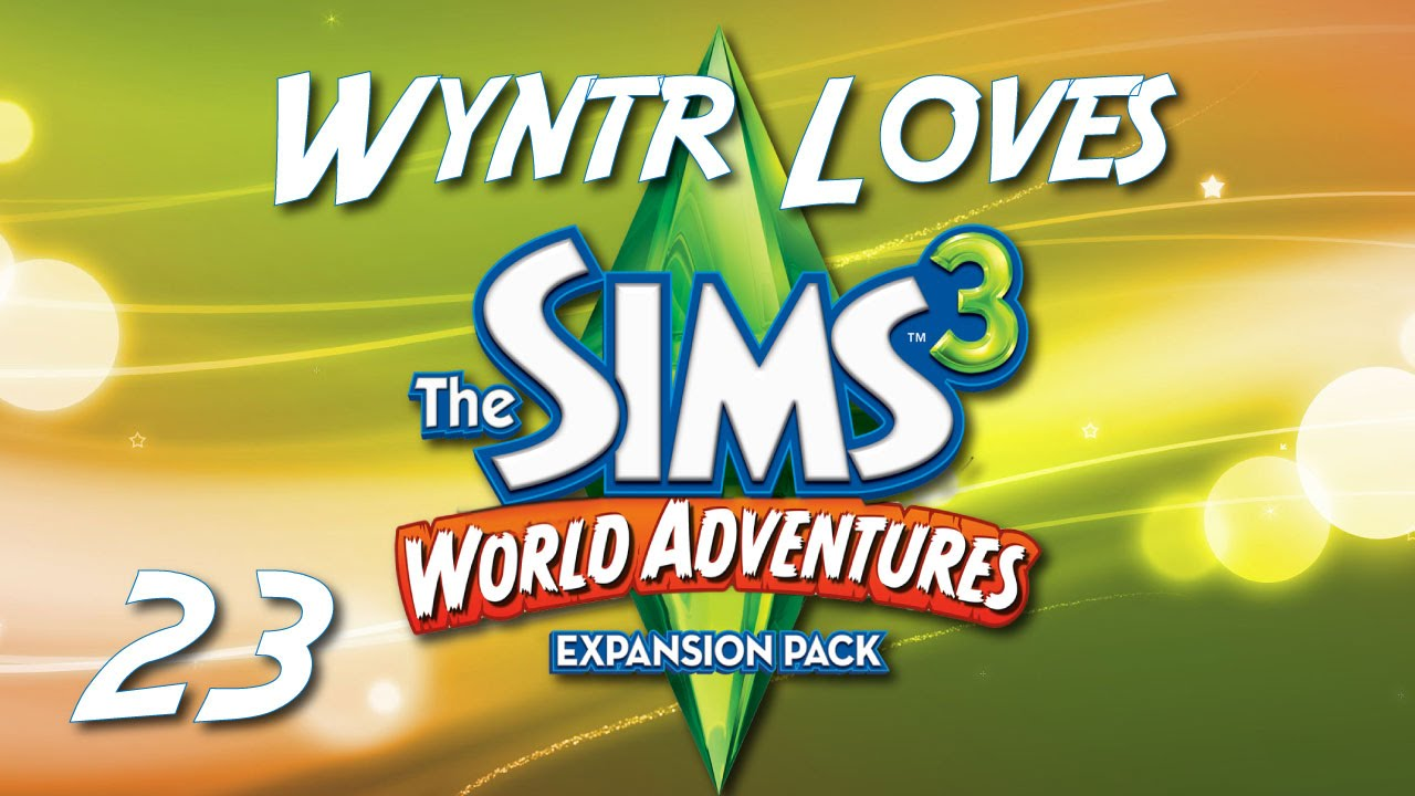 wyntr loves the sims 3 world adventures e23 goodbye. Black Bedroom Furniture Sets. Home Design Ideas