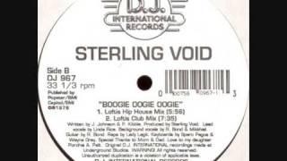 Sterling Void - Boogie Oogie Oogie