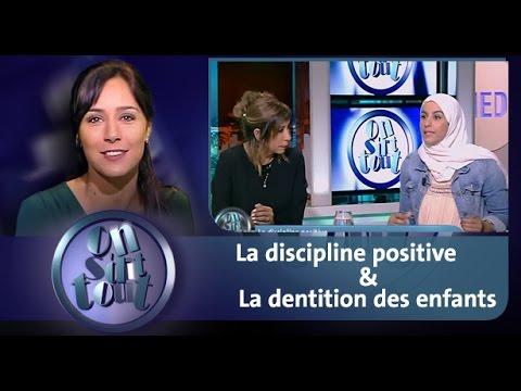 On s'dit tout: La discipline positive & La dentition des enfants