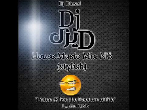 House Music Mix N'3 (Stylish) By {Dj Diesel}
