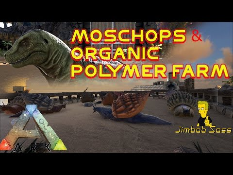 ARK Moschops & Cementing Paste, Organic Polymer Farm