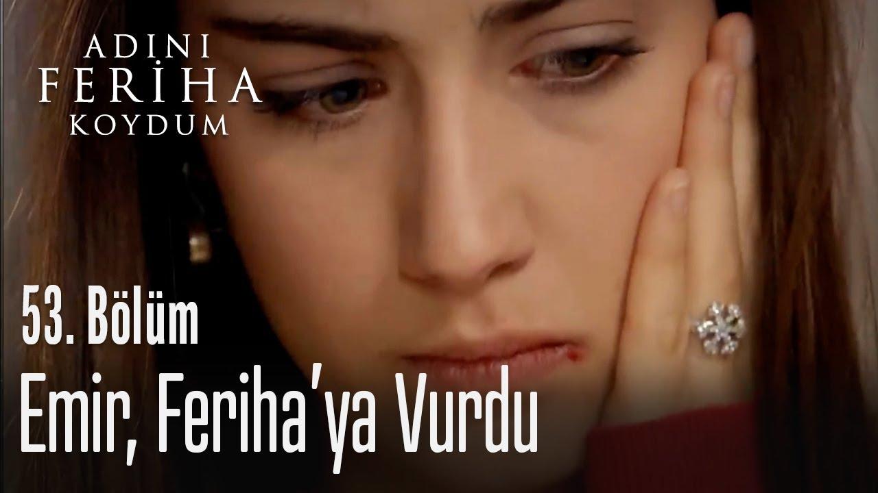 Download Emir, Feriha'ya vurdu - Adını Feriha Koydum 53. Bölüm