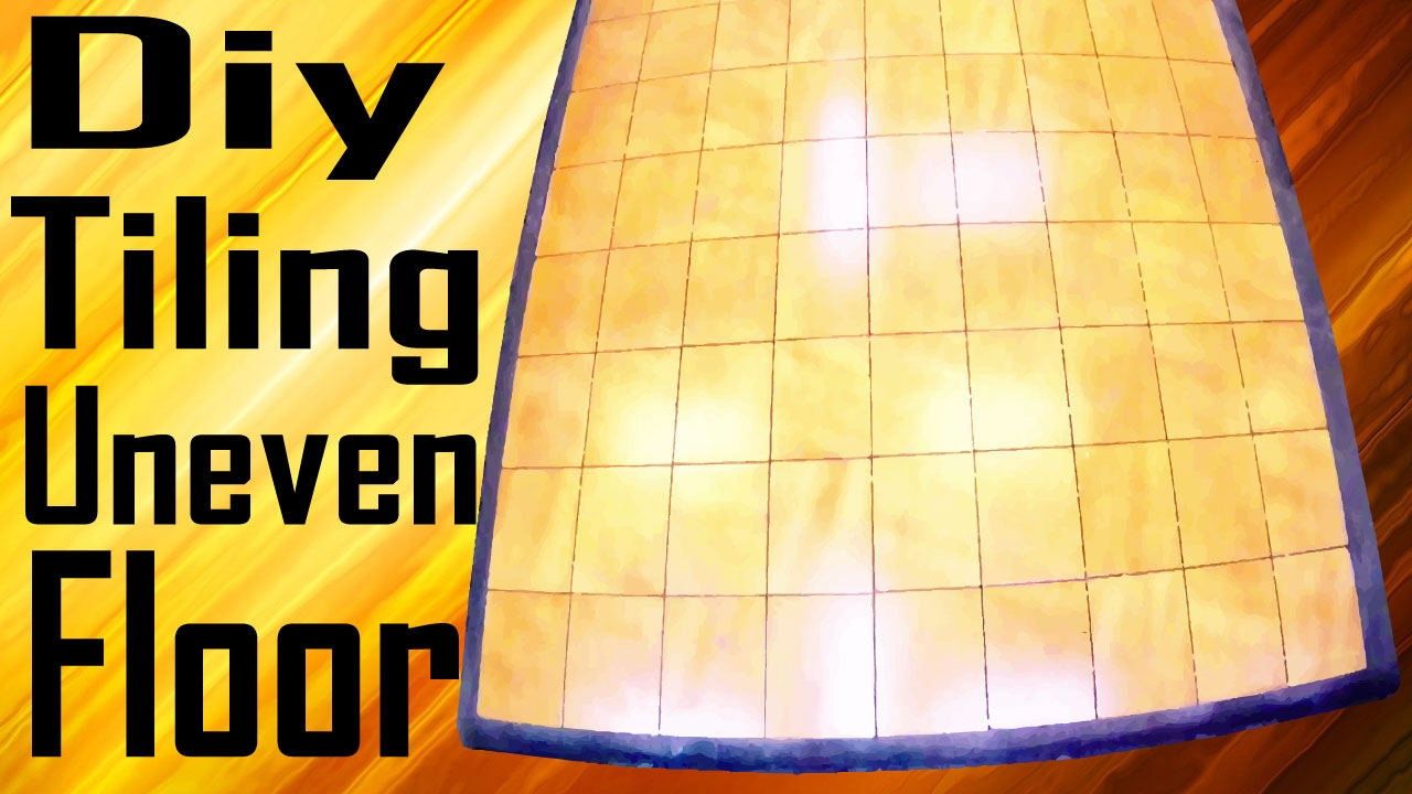 Tiling on extremely uneven floor | DIY - YouTube