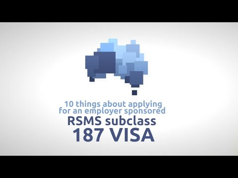 10 Things About an Employer Sponsored RSMS subclass 187 Australian visa