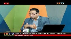 7TH JUNE'20 DISCUSSION HOUR TOPIC:-'NURSES' ROLE IN FIGHT AGAINST COVID-19'