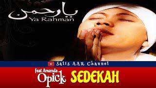 Lirik Lagu SEDEKAH (Opick ft. Amanda)