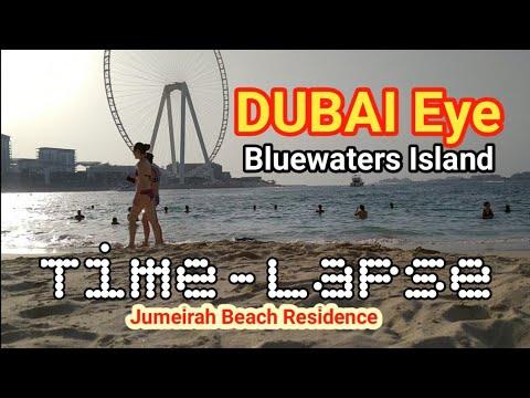 Dubai Eye | Bluewaters Island | JBR The Walk | Time-lapse |2020