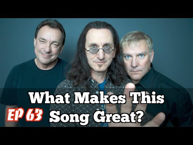 What Makes this Song Great? Ep.63 RUSH (#2)