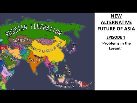 New Alternative Future of Asia - Episode 1 - Problems in the Levant