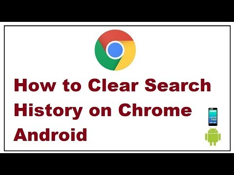 How to Clear Search History on Chrome Android 2019