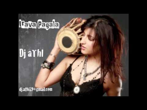 dj aThI - Irava Pagala (remix)