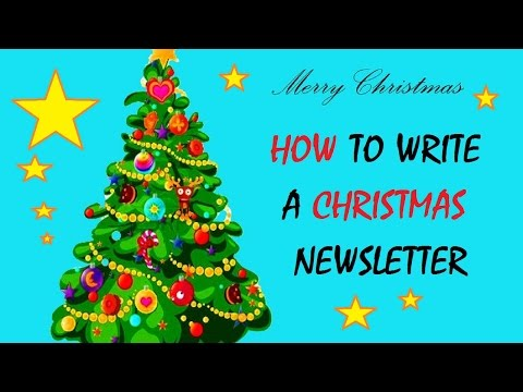 How to Write a Christmas Newsletter