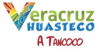 Veracruz Huasteco - A Tancoco