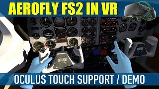 AeroFly FS2 VR Oculus Touch Controller Support Demo