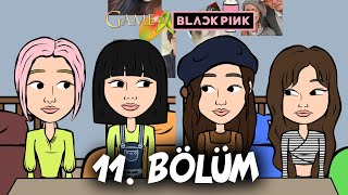 GAME OF BLACKPINK | Episode 11