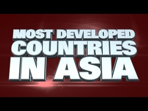 Top 10 Most Developed Countries In Asia 2014